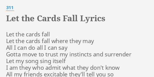 Let The Cards Fall Lyrics By 311