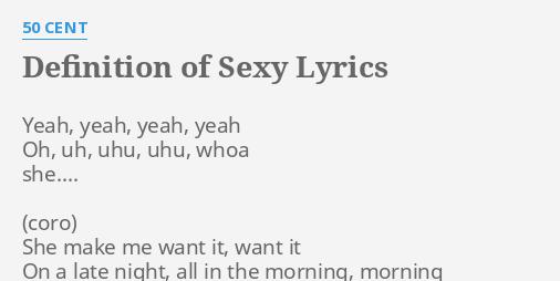 50 cent definition of sexy lyrics