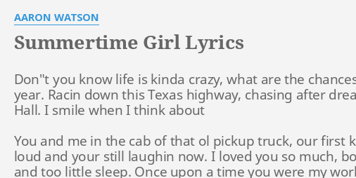 summertime girl lyrics by aaron watson don t you know life