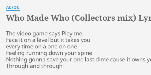 WHO MADE WHO (COLLECTORS MIX)