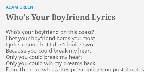 whos your boyfriend