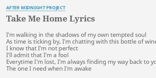 After midnight project take me home album