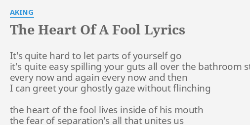 "Bathroom Stall Lyrics the heart of a fool"" lyricsaking: it's quite hard to"