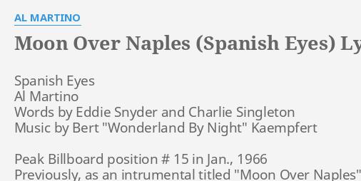 MOON OVER NAPLES (SPANISH EYES)