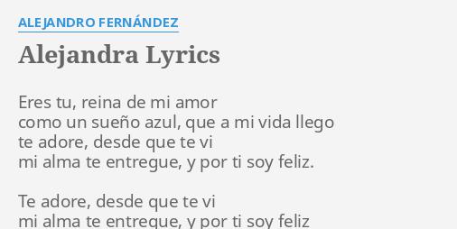 Alejandra lyrics by alejandro fern ndez eres tu reina for Alejandro fernandez en el jardin lyrics