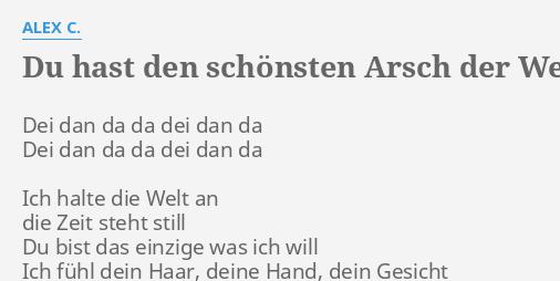 Du Hast Den Schönsten Arsch Der Welt Lyrics By Alex C Dei Dan Da