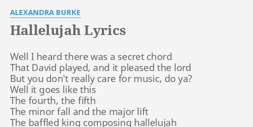 Hallelujah Lyrics By Alexandra Burke Well I Heard There