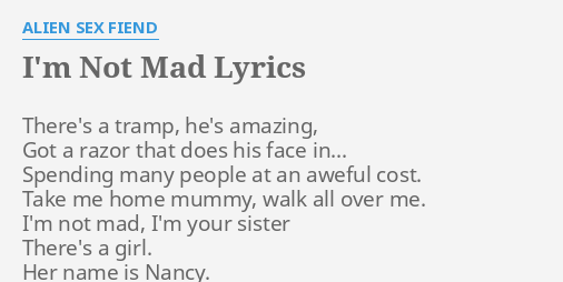 The sex is better when your mad at me lyrics