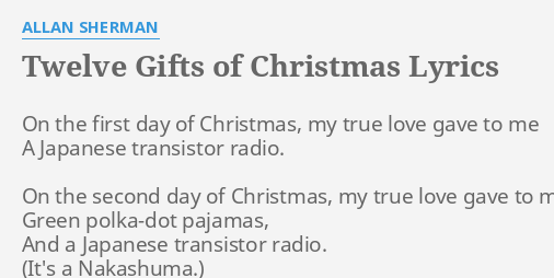 The First Day Of Christmas Lyrics.Twelve Gifts Of Christmas Lyrics By Allan Sherman On The