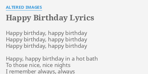Happy Birthday Lyrics By Altered Images Happy Birthday Happy