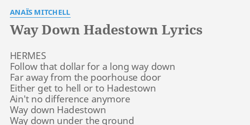 WAY DOWN HADESTOWN