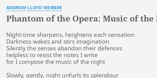 PHANTOM OF THE OPERA: MUSIC OF THE NIGHT