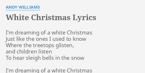 white christmas lyrics by andy williams im dreaming of a - Andy Williams White Christmas