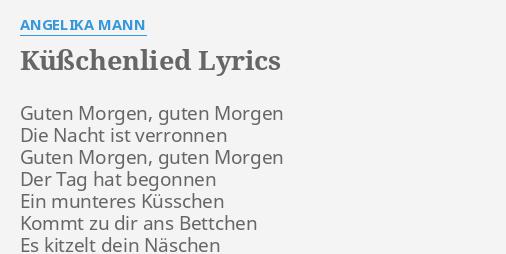 Küßchenlied Lyrics By Angelika Mann Guten Morgen Guten