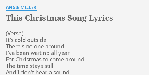 this christmas song lyrics by angie miller its cold outside theres - Song This Christmas