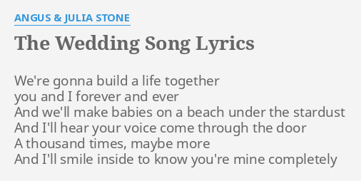 The Wedding Song Lyrics By Angus Julia Stone We Re Gonna Build A
