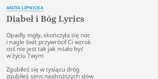 Diabel I Bog Lyrics By Anita Lipnicka Opadly Mgly Skonczyla Sie