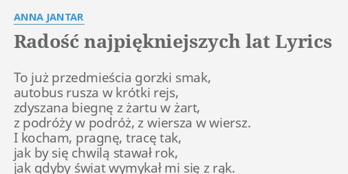 Radość Najpiękniejszych Lat Lyrics By Anna Jantar To Już