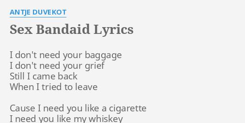 Sex is band aid lyrics
