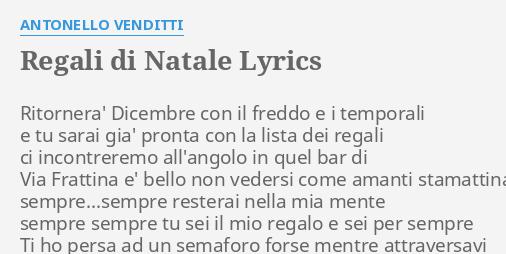 Antonello Venditti Regali Di Natale.Regali Di Natale Lyrics By Antonello Venditti Ritornera Dicembre Con Il