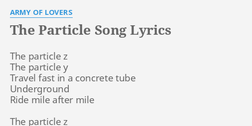 THE PARTICLE SONG