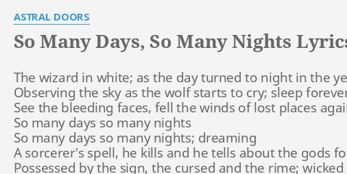 SO MANY DAYS, SO MANY NIGHTS