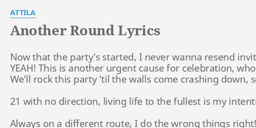Another round lyrics by attila now that the partys another round lyrics by attila now that the partys stopboris Gallery