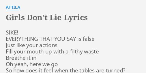 Girls dont lie lyrics by attila sike everything that you girls dont lie lyrics by attila sike everything that you stopboris Gallery