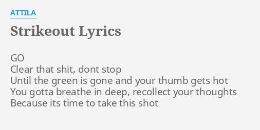 Strikeout lyrics by attila go clear that s strikeout lyrics by attila go clear that s stopboris Gallery