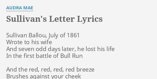 sullivans letter lyrics by audra mae sullivan ballou july of