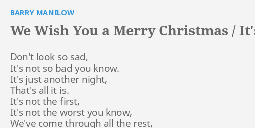 I Wish You A Merry Christmas Lyrics.We Wish You A Merry Christmas It S Just Another New Year S