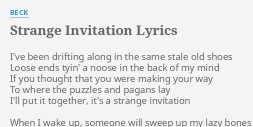Strange invitation lyrics by beck ive been drifting along strange invitation lyrics by beck ive been drifting along stopboris Gallery