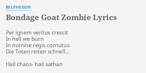Bondage goat zombie lyrics