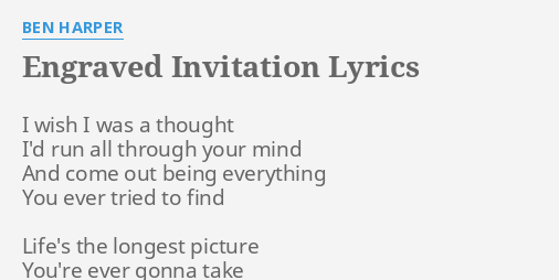 Engraved invitation lyrics by ben harper i wish i was engraved invitation lyrics by ben harper i wish i was stopboris Images