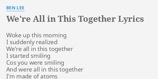 Lyrics to we re in this together