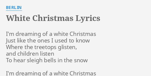 white christmas lyrics by berlin im dreaming of a - Im Dreaming Of A White Christmas Lyrics