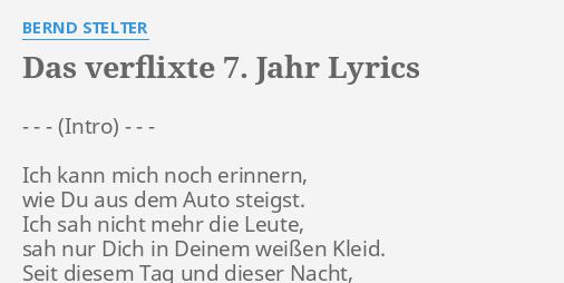 Das Verflixte 7 Jahr Lyrics By Bernd Stelter