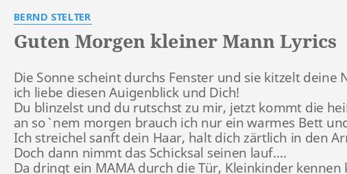 Guten Morgen Kleiner Mann Lyrics By Bernd Stelter Die