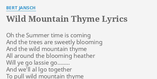 Wild Mountain Thyme Lyrics By Bert Jansch Oh The Summer Time