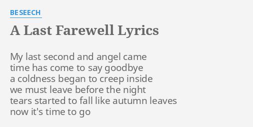 A Last Farewell Lyrics By Beseech My Last Second And