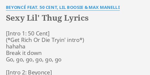 Beyonce lyric sexy lil thug