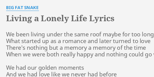 I ve been living a lonely life lyrics