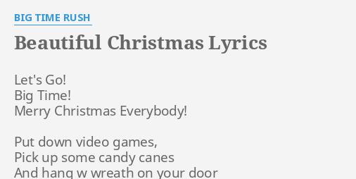 beautiful christmas lyrics by big time rush lets go big time - Big Time Rush Beautiful Christmas