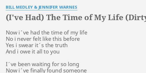 Lyrics i had the time of my life bill medley and jennifer warnes