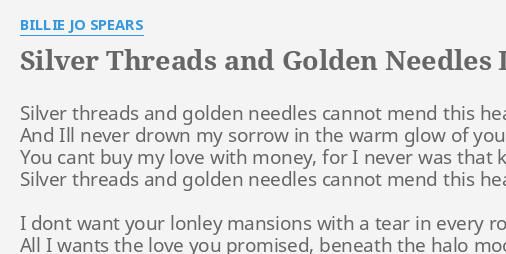 SILVER THREADS AND GOLDEN NEEDLES\