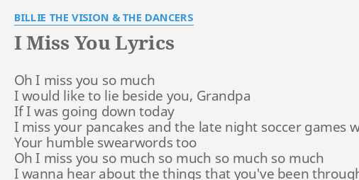 I Miss You Lyrics By Billie The Vision The Dancers Oh I Miss You