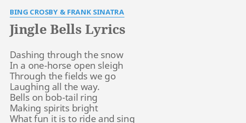 jingle bells lyrics by bing crosby frank sinatra dashing through the snow