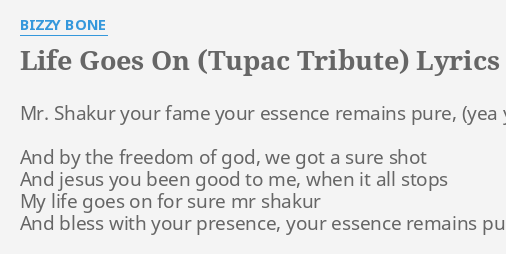 LIFE GOES ON (TUPAC TRIBUTE)