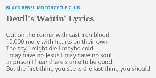 Devils waitin lyrics by black rebel motorcycle club out on the devils waitin lyrics by black rebel motorcycle club out on the corner stopboris Images