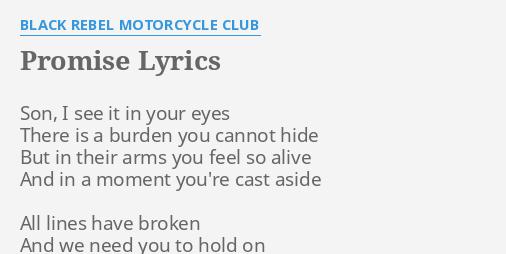 Promise lyrics by black rebel motorcycle club son i see it promise lyrics by black rebel motorcycle club son i see it stopboris Images